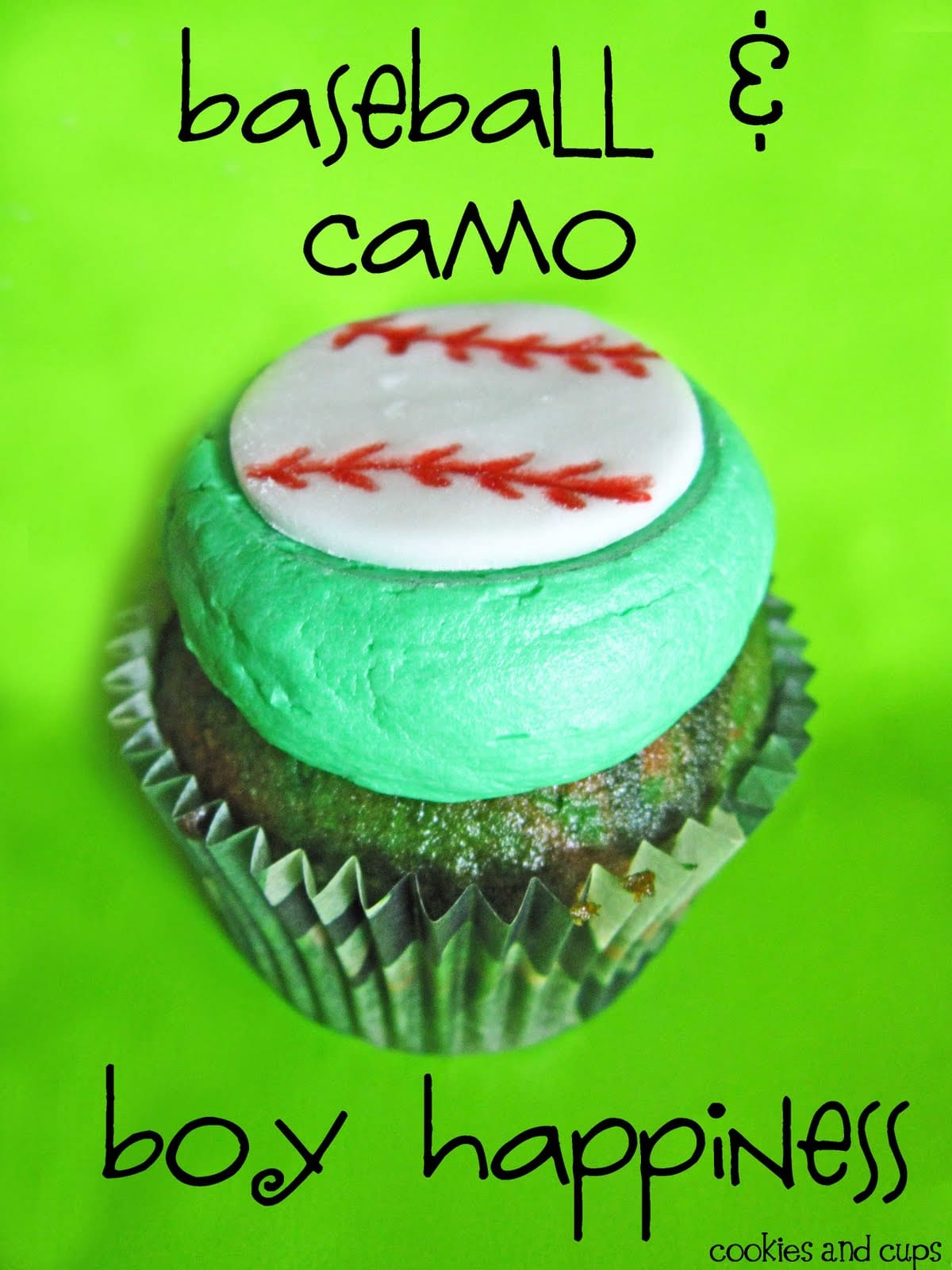 """A Green Camo Cupcake with green frosting and a fondant baseball with """"baseball & camo boy happiness"""" caption"""