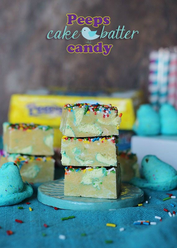 Peeps Cake Batter Candy | Cookies and Cups
