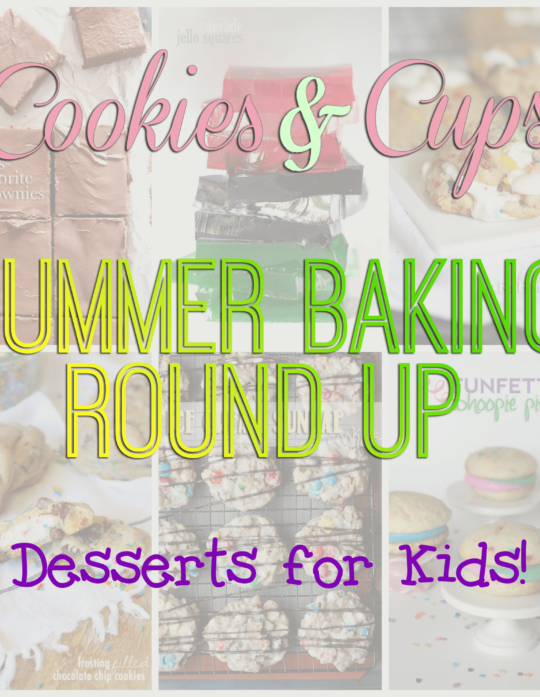 My Kid's Favorite Desserts! A fun round up of my kid's favorites!
