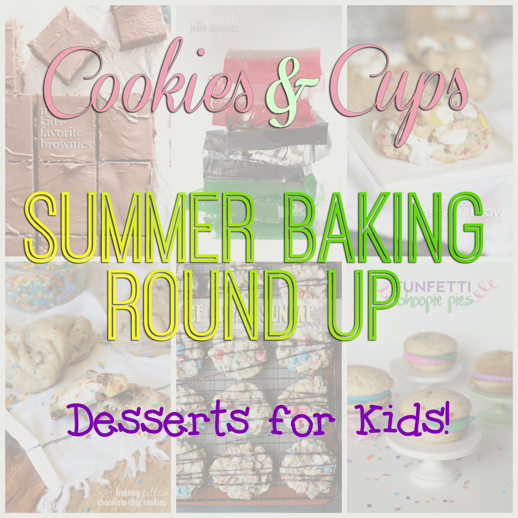 My Kid's Favorite Desserts! A fun round up of my kid's favorites!