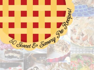 50 Sweet and Savory Pie Recipes!
