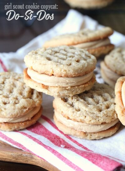 Copycat Do-Si-Dos Recipe... the popular Peanut Butter Sandwich Girl Scout cookie that you can easily make at home and it's SO much better!