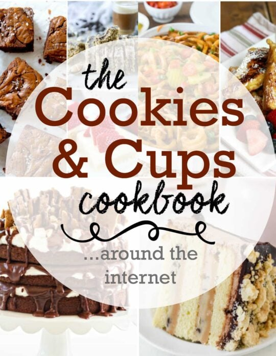 The Cookies and Cups Cookbook Recipe Links