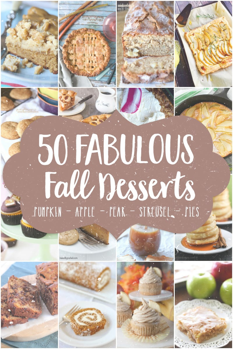 50 Fabulous Fall Desserts! Get your fall baking list prepped!