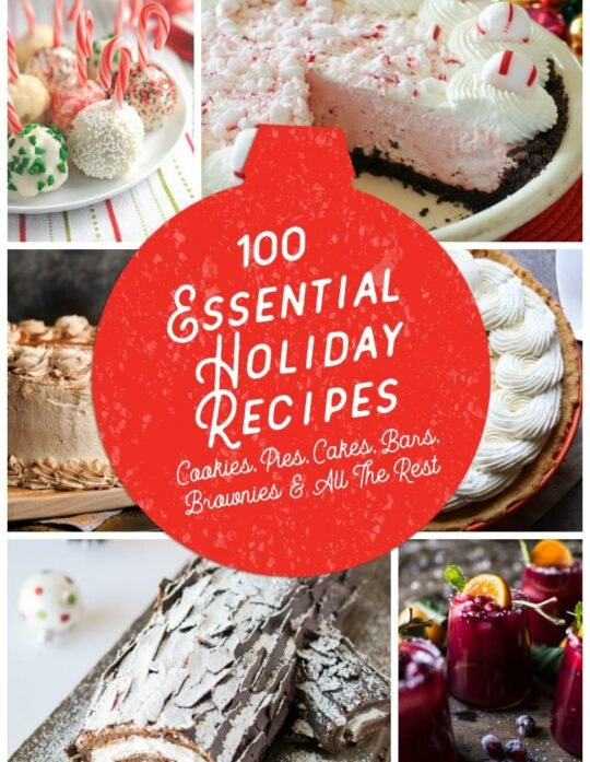 100 Essential HOliday Recipes