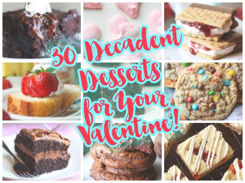 30 Decadent Desserts for your Valentine