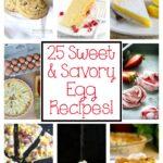 25 Sweet & Savory Egg Recipes