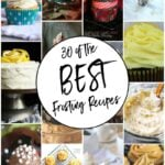 30 of the BEST Frosting Recipes