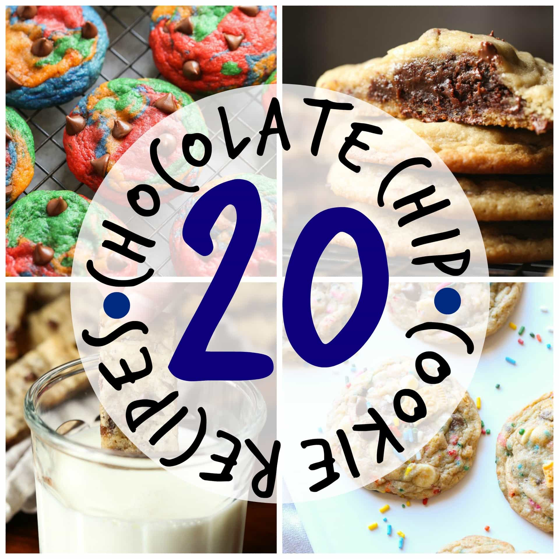20 Chocolate Chip Cookie Recipes