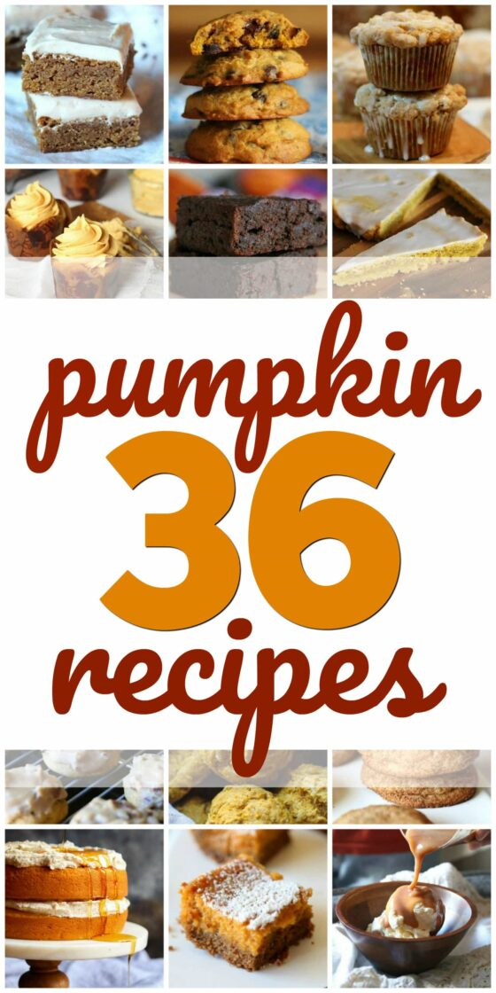 36 Pumpkin Recipes for Fall!