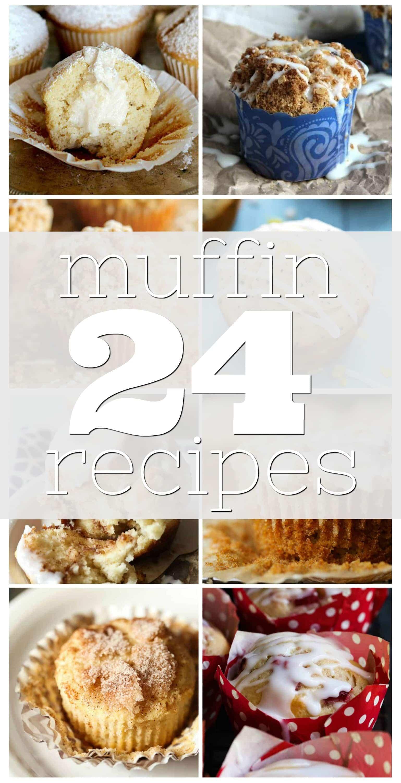 24 Muffin Recipes