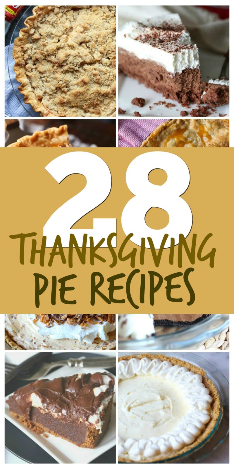 28 Thanksgiving Pie Recipes