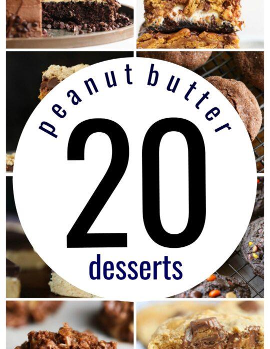 20 Peanut Butter Desserts