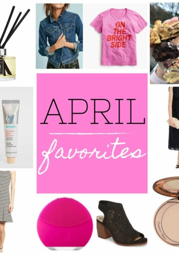 My April Favorites