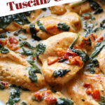 Easy Tuscan Chicken