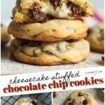Cheesecake Stuffed Chocolate Chip Cookies
