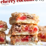 Cherry Coconut Bars Pinterest Image